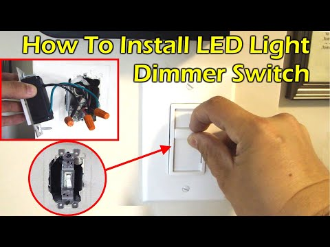 How To Install LED Light Dimmer Switch