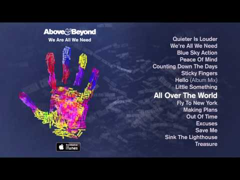 Above & Beyond - All Over The World Feat. Alex Vargas - Above & Beyond