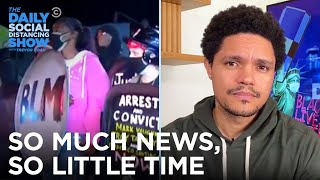 Gender Reveal Wildfires, Daniel Prude Protests & Jessica Krug   The Daily Social Distancing Show