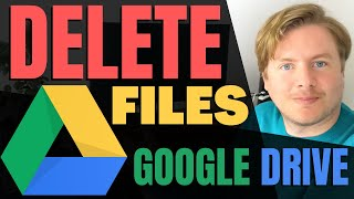 How to Delete Files From Google Drive 2020