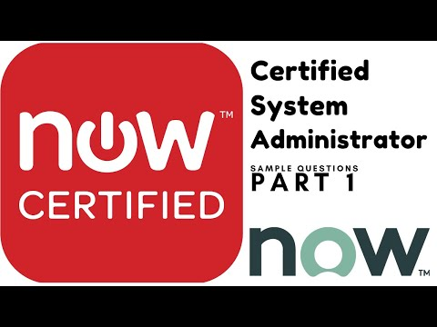 ServiceNow Certified System Administrator sample questions: Part1 ...