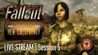 Fallout New California - Fallout New Vegas Overhaul Mod - Session 5