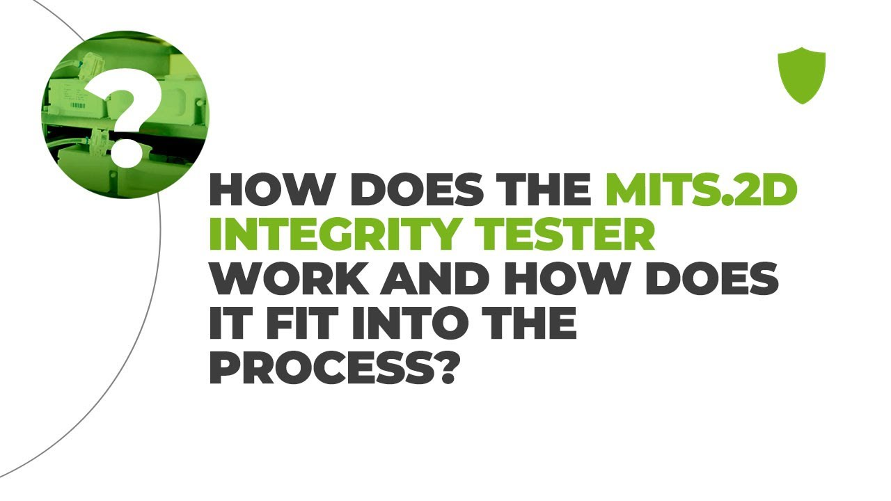 How does the MITS.2D integrity tester work and how does it fit into the process?