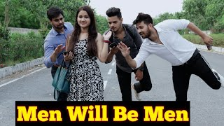 Men Will Be Men || Unexpected Twist || Video By Sumit Sethi Vines