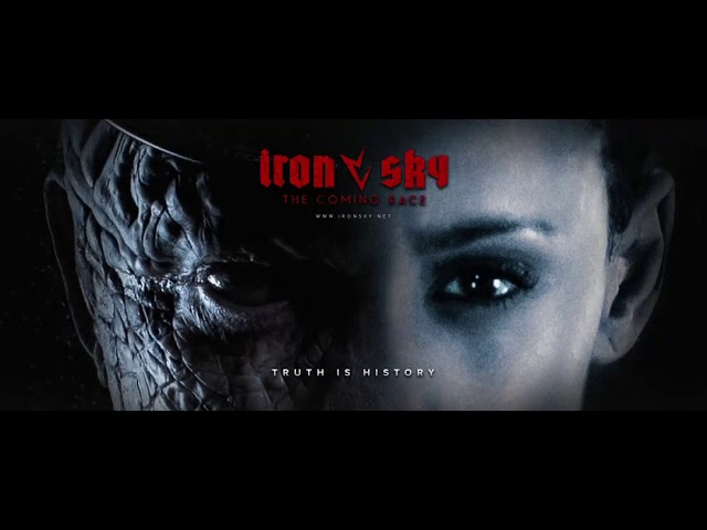 Iron Sky ~ The Coming race