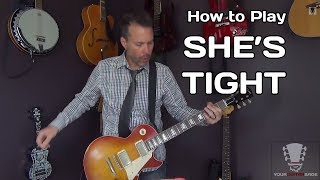 How to Play She's Tight by Cheap Trick - Guitar Lesson