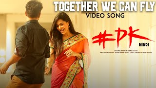 Together We Can Fly Video Song | #PK Hindi Movie | Hemanth, Aashu, Rachana | Amrita Nayak|Kabir Rafi