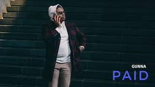 Gunna -. Paid [Official Audio]