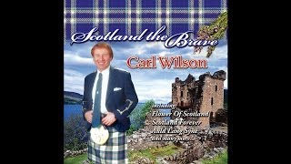Carl Wilson - Scotland the Brave [Audio Stream]