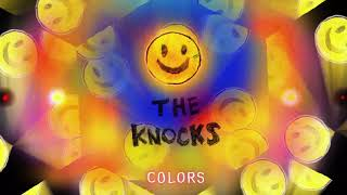 The Knocks   Colors (Official Audio)