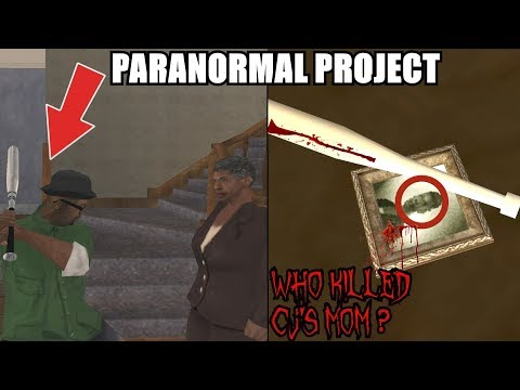 WHO KILLED CJ'S MOM? AND WHY? GTA San Andreas Myths - PARANORMAL PROJECT 77