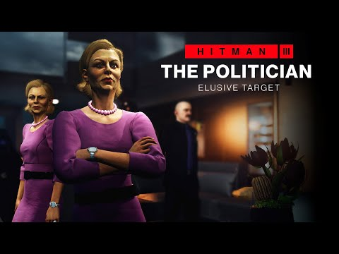 Hitman 3 : The Politician Elusive Target (Mission Briefing)