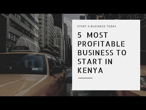 mp4 Business Ideas In Nairobi 2019, download Business Ideas In Nairobi 2019 video klip Business Ideas In Nairobi 2019