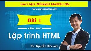 [Dự án 100] - (Số 11): Thiết kế web với Ngôn ngữ HTML (P1)