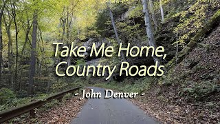 Take Me Home, Country Roads – KARAOKE VERSION – as popularized by John Denver