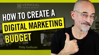 How To Create A Digital Marketing Budget: 6 Steps to Success for Your Business