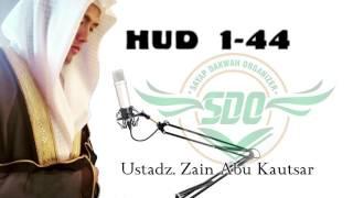 Ustadz Zain Abu Kautsar - Surat Hud Ayat 1 Sampai 44