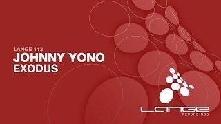 Johnny Yono - Exodus (Original Mix) [OUT NOW]