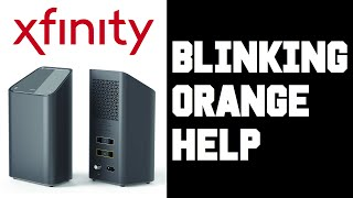 xFi Blinking Orange -  How To Fix Xfinity xFi Gateway Wifi Modem Router Blinking Orange Light Help