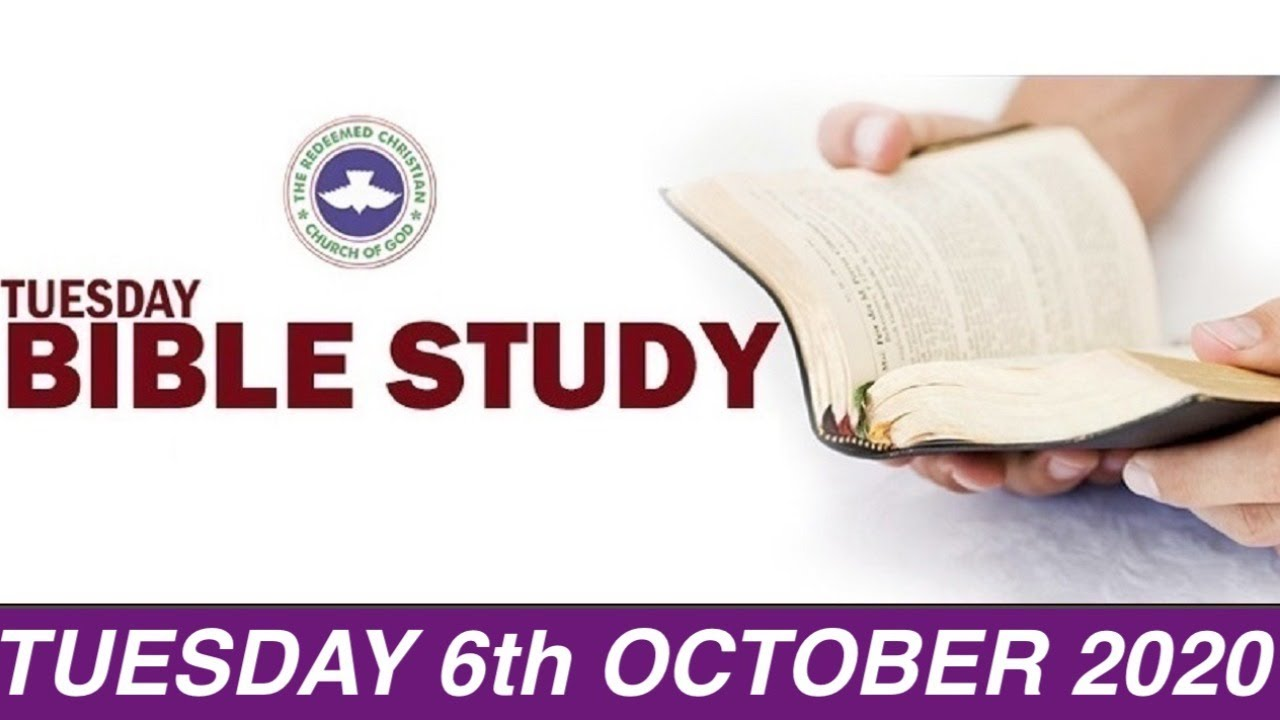 RCCG Bible Study for Tuesday 6th October 2020 - Livestream