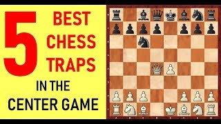 5 Best Chess Opening Traps In The Center Game