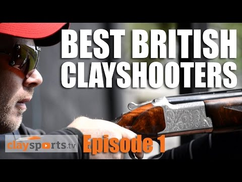 Best British Clayshooters – Claysports, episode 1