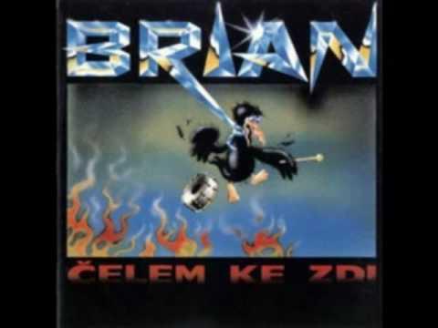 Brian - Brian - Výkřiky do tmy