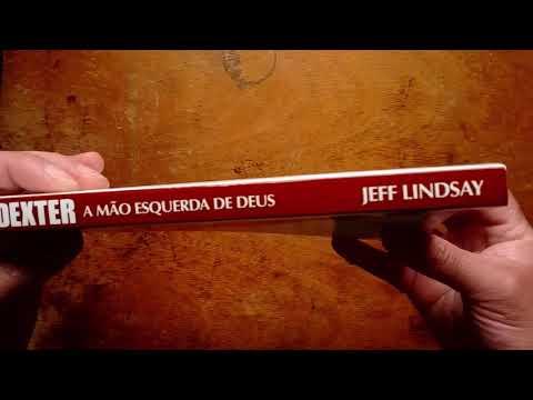Dexter, A Mão Esquerda de Deus - Jeff Lindsay