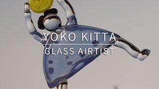 Freewheeling Style / ガラス作家 キッタ・ヨーコ スタジオバクザウルス Blown Glass Artist Yoko Kitta Studio Bakusaurus