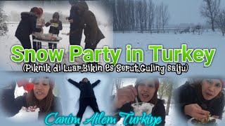 ||Snow Party In Turkey#EnglishSubtitle#PestaSaljuDiTurki#EsserutSalju#PekmezliKar#KardaPiknik