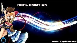Baschfire: Real Emotion (Final Fantay X-2 Remix) Ft. Lily & Lapis