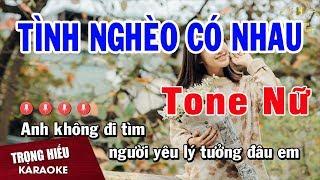 karaoke-tinh-ngheo-co-nhau-tone-nu-nhac-song-trong-hieu