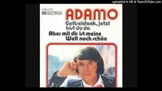 Salvatore Adamo - Gottseidank, jetzt bist du da- Lyly oldies a gogo
