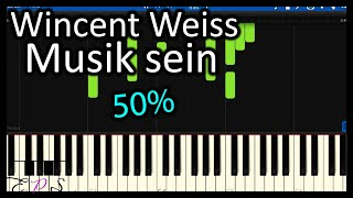 Wincent Weiss . Musik Sein   50% Piano Tutorial (Synthesia)