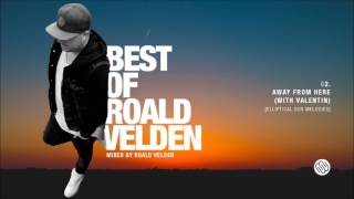 Best Of Roald Velden (Melodic Progressive House Mix)
