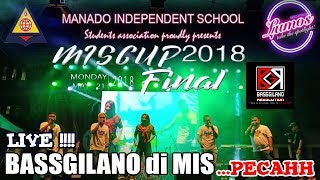 PECAAAHHHHH !!! BASSGILANO LIVE PERFORM DI MANADO INDEPENDENT SCHOOL