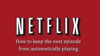 Stop Netflix Autoplay