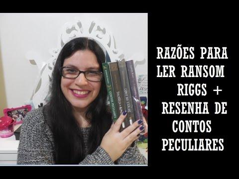 [Resenha] Contos Peculiares + Razões para Ler Ransom Riggs