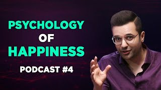 PSYCHOLOGY OF HAPPINESS | Podcast #4
