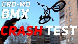 CRO-MO BMX CRASH TEST