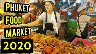 Banzaan Night Market Phuket - 2019 ( Best Street Food In Phuket)