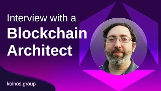 Interview with a Blockchain Architect: Nathaniel Caldwell