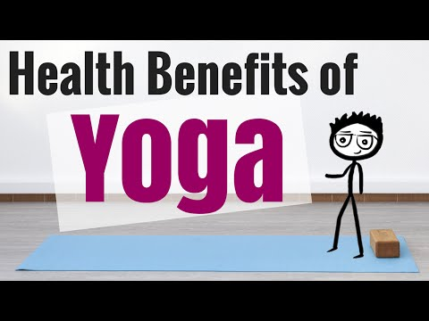 Video Health Benefits of Yoga: 10+ Benefits Showing Why Yoga is Good For You