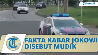 Viral Video Iring-iringan Rombongan RI1 Bernarasikan Pulang Kampung, Istana Bantah Jokowi Mudik