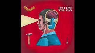 Dead Fish   Sangue Nas Mãos