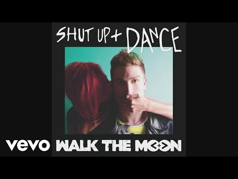 Walk The Moon - Shut Up And Dance video
