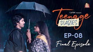 Teenage Diaries - Episode 08    Web Series    CAPDT