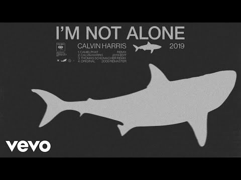 Calvin Harris – I'm Not Alone (CamelPhat Remix) [Official Audio]