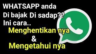 Cara Mengatasi dan Menghentikan Sadap Chatting Whatsapp