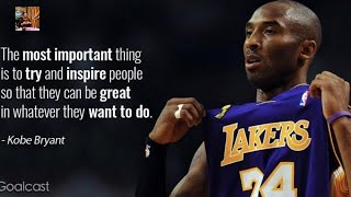 KOBE BRYANT TRIBUTE; HIS INSPIRATIONAL ATTRIBUTES; HOW MUCH WILL THE WORLD TAKE?